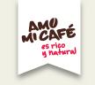 Amo mi café es rico y natural